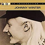 Songtexte von Johnny Winter - An Introduction to Johnny Winter