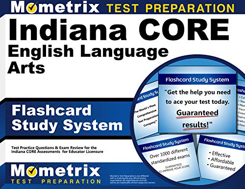 Indiana Core English Language Arts Flashcard Study System Indiana Core Test Practice Questions Exam Review
