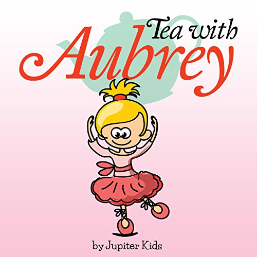 Tea with Aubrey                   De :                                                                                                                                 Jupiter Kids                               Lu par :                                                                                                                                 Christy Williamson                      Durée : 2 min     Pas de notations     Global 0,0