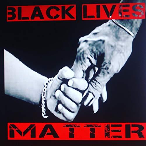 Black Lives Matter [Explicit]
