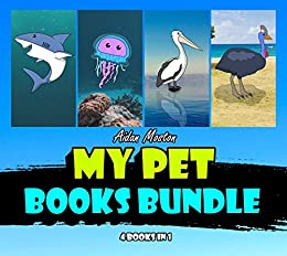 My Pet Books Bundle by [Aidan Moston]