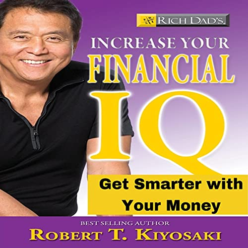 Rich Dad's Increase Your Financial IQ cover art