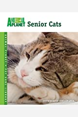 Senior Cats (Animal Planet® Pet Care Library) Kindle Edition