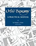 Ortho-Bionomy( A Manual of Practice)[ORTHO-BIONOMY][Paperback]