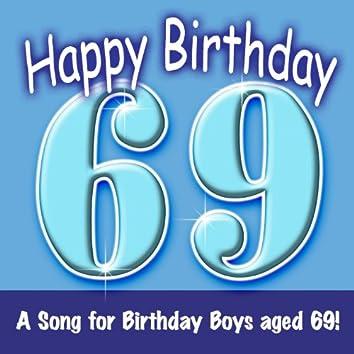Happy Birthday (Boy Age 69)