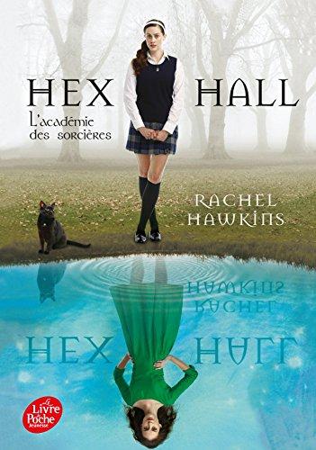 Hex Hall 1/L'academie des sorcieres