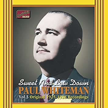 Whiteman, Paul: Sweet and Low Down (1925-1928)