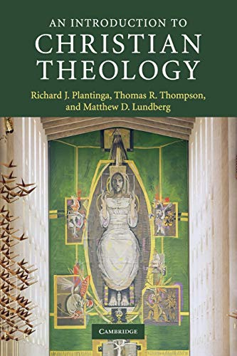 Compare Textbook Prices for An Introduction to Christian Theology Introduction to Religion 1 Edition ISBN 9780521690379 by Plantinga, Richard J.