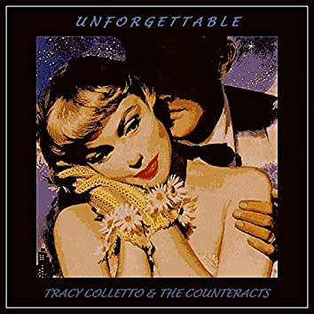 Unforgettable (feat. Tracy Colletto)
