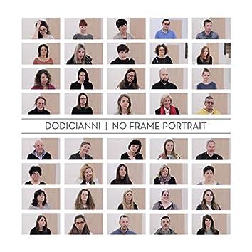 No Frame Portrait