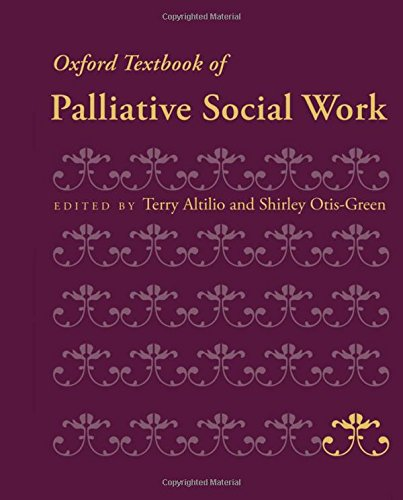 Download Oxford Textbook Of Palliative Social Work (Oxford Textbooks In Palliative Medicine) 