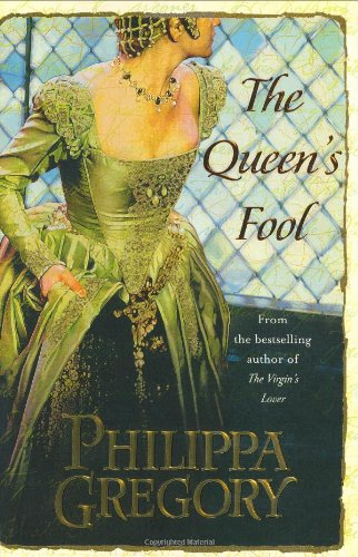 The Queen's Fool: A Novel (The Plantagenet and Tudor Novels, Band 2)