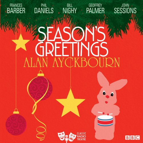 Page de couverture de Season's Greetings (Classic Radio Theatre)