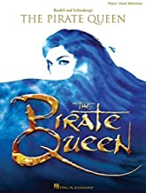 The Pirate Queen (Piano/Vocal Selections)