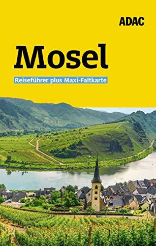 ADAC Reiseführer plus Mosel: Mit Maxi-Faltkarte und praktischer Spiralbindung