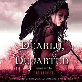 Dearly, Departed                   By:                                                                                                                                 Lia Habel                               Narrated by:                                                                                                                                 Kim Mai Guest                      Length: 16 hrs and 41 mins     68 ratings     Overall 4.0