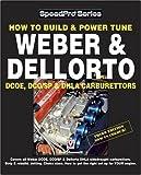 How to Build & Power Tune Weber & Dellorto DCOE & DHLA Carbu