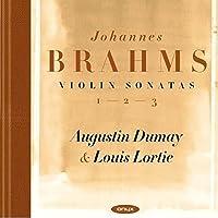 Brahms: The Three Violin Sonatas by Augustin Dumay (2014-10-15)