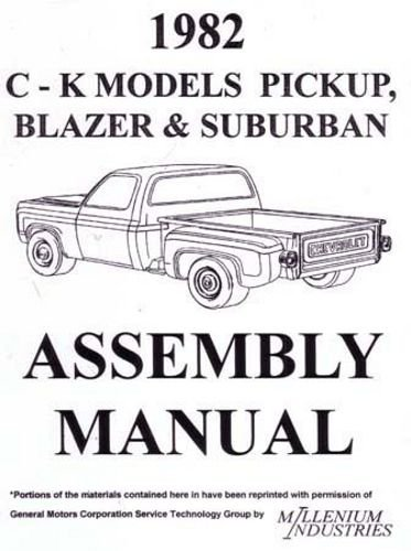 STEP-BY-STEP 1982 CHEVY TRUCK & PICKUP ASSEMBLY MANUAL, INCLUDES Blazer, Suburban, C10, C20, C30, K10, K20, K30, C & K 1500,2500,3500, GAS & DIESEL