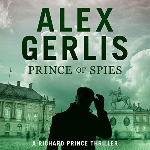 Prince of Spies: The Richard Prince Thrillers, Book 1