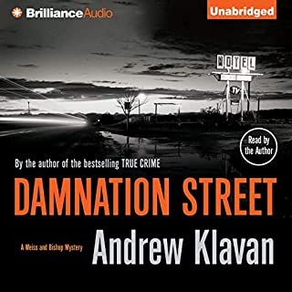 Damnation Street                   By:                                                                                                                                 Andrew Klavan                               Narrated by:                                                                                                                                 Andrew Klavan                      Length: 9 hrs and 3 mins     35 ratings     Overall 4.3