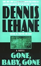 Gone, Baby, Gone: A Novel by Lehane, Dennis unknown Edition [MassMarket(1999)]