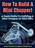 How To Build A Mini Chopper (English Edition)