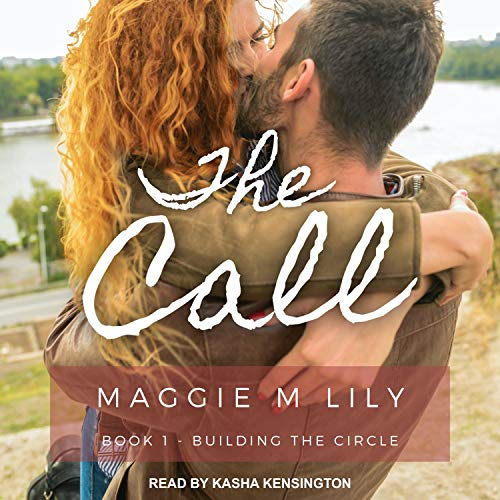 The Call Audiobook By Maggie M. Lily cover art