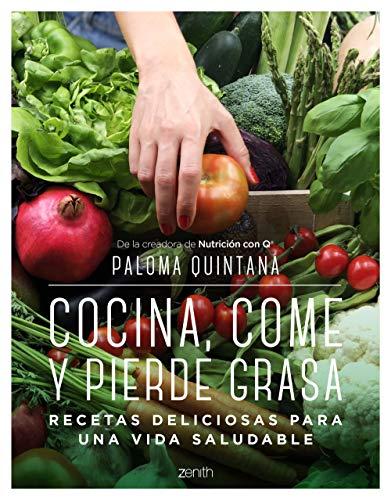 Cocina, come y pierde grasa: Recetas deliciosas para una vida saludable
