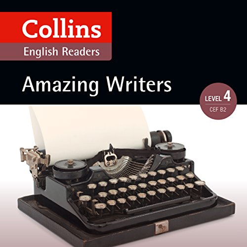 Amazing Writers: B2 (Collins Amazing People ELT Readers)                   Written by:                                                                                                                                 Katerina Mestheneou - adaptor,                                                                                        Fiona MacKenzie - editor                               Narrated by:                                                                                                                                 Collins                      Length: 1 hr and 56 mins     Not rated yet     Overall 0.0