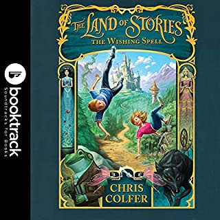 The Land of Stories: The Wishing Spell audiobook cover art