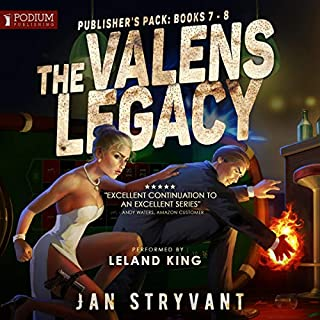 The Valens Legacy: Publisher's Pack 4     The Valens Legacy, Books 7-8              Written by:                                                                                                                                 Jan Stryvant                               Narrated by:                                                                                                                                 Leland King                      Length: 13 hrs and 1 min     8 ratings     Overall 4.8