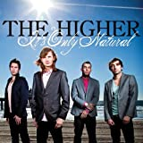 Songtexte von The Higher - It's Only Natural