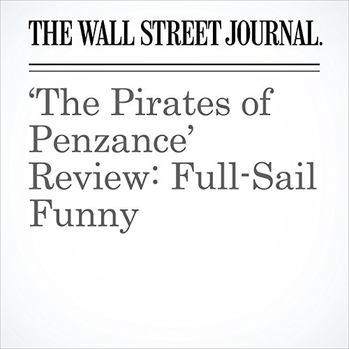 'The Pirates of Penzance' Review: Full-Sail Funny audiobook cover art