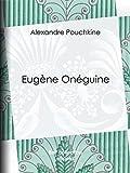 Eugène Onéguine - Format Kindle - 2,49 €