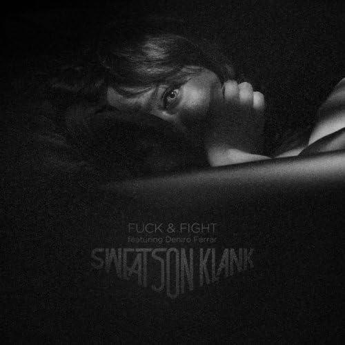 Sweatson Klank feat. Deniro Farrar