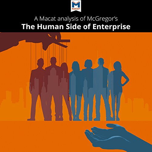 A Macat Analysis of Douglas McGregor's The Human Side of Enterprise cover art
