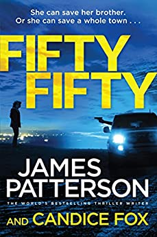 Fifty Fifty: (Harriet Blue 2) by [James Patterson, Candice Fox]