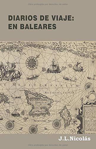Diarios de Viaje: En Baleares