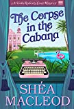 The Corpse in the Cabana (Viola Roberts Cozy Mystery Book 1)
