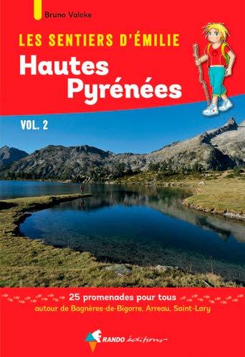 Émilie Hautes-Pyrénées (Vol 2) Bagnères/Arreau/Sai