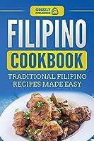 Filipino Cookbook: Traditional Filipino Recipes Made Easy