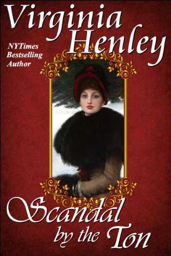 Book: Scandal By The Ton by Virginia Henley