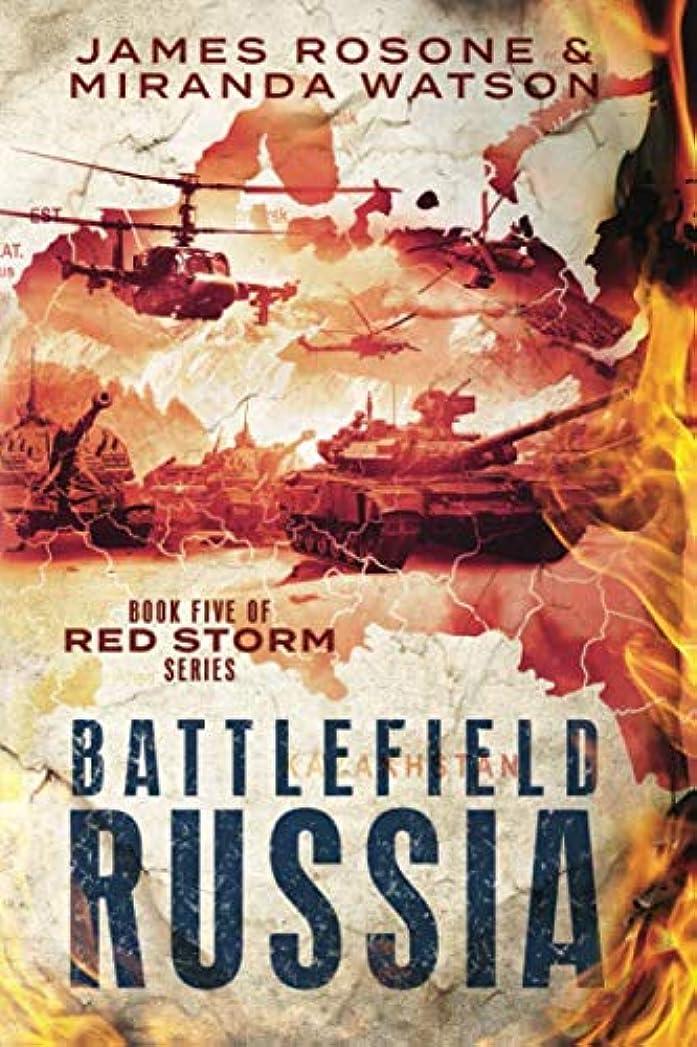 季節サーキュレーション急降下Battlefield Russia: Book Five of the Red Storm Series