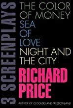 Three Screenplays: The Color of Money / Sea of Love / Night and the City