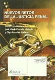 Nuevos retos de la justicia penal (La Ley, temas)