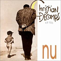 Nu by Christian DECAMPS & FILS (2001-01-01)