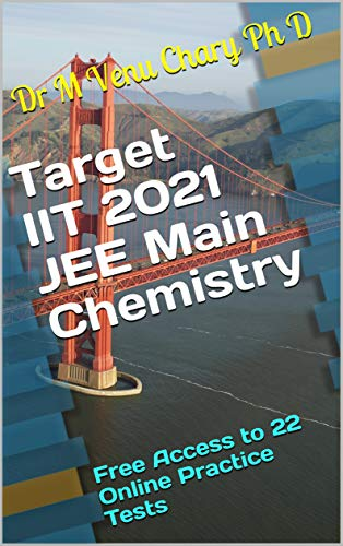 Best Free Kindle Books 2021 Amazon.com: Target IIT 2021 JEE Main Chemistry: Free Access to 22