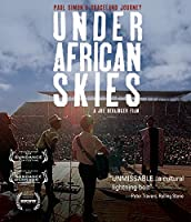 Under African Skies (Graceland 25th Anniversary Fi