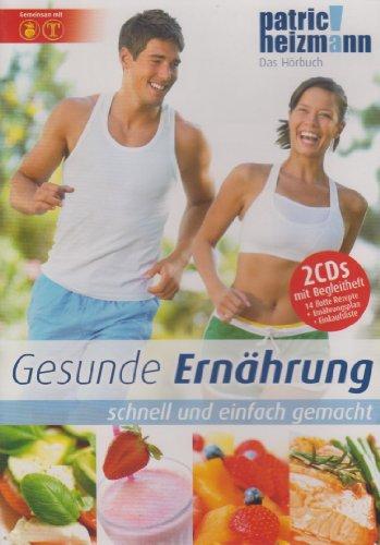 Gesunde Ernährung - schnell und einfach gemacht - 2 CD's + Heft